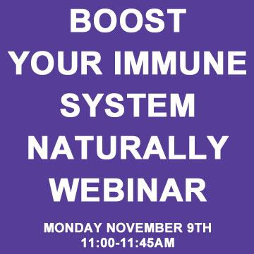 Boost Your Immune System Naturally Webinar
